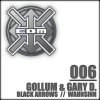 Gollum & Gary D. - Black Arrows / Wahnsinn