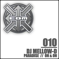 DJ Mellow-D - Paradise / (The bitches go) On & On
