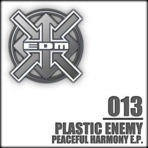Plastic Enemy – Peaceful Harmony E.P.