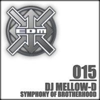 DJ Mellow-D - Symphony of Brotherhood / Uh Bop!
