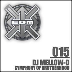 DJ Mellow-D – Symphony of Brotherhood / Uh Bop!
