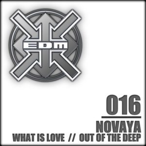 Novaya – What is Love / Out of the Deep