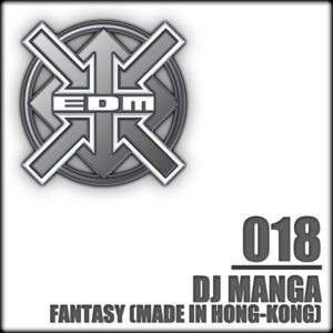 DJ Manga – Fantasy (Made in Hong-Kong)