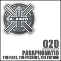 Paraphonatic - The Past, The Present, The Future