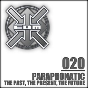 Paraphonatic – The Past, The Present, The Future