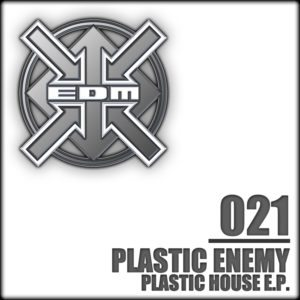 Plastic Enemy – Plastic House E.P.