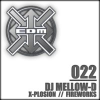 DJ Mellow-D - X-Plosion / Fireworks