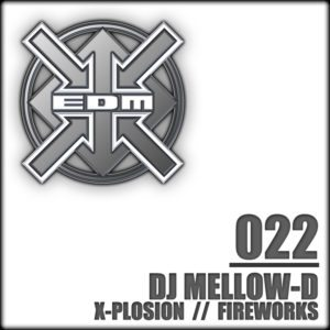 DJ Mellow-D – X-Plosion / Fireworks