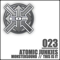 Atomic Junkies - The Monstersound / This is it