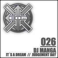 DJ Manga - It´s a Dream / Judgement Day
