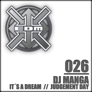 DJ Manga – It´s a Dream / Judgement Day