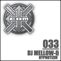 DJ Mellow-D - Hypnotizin´