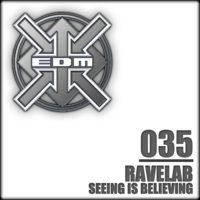 Ravelab - Seeing is believing