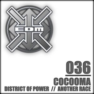 Cocooma – District of Power / Another Race