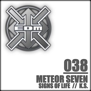 Meteor Seven – Signs of Life / K.S.