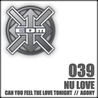 Nu Love - Can you feel the Love tonight / Agony