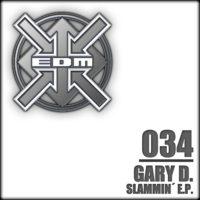 Gary D. - Slammin´ E.P.