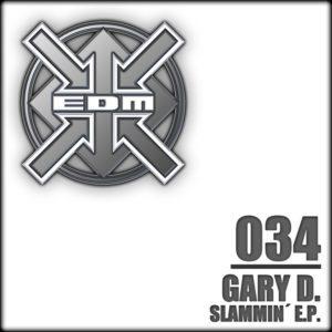 Gary D. – Slammin´ E.P.
