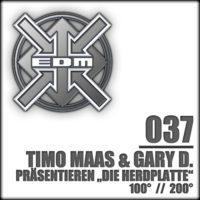 Timo Maas & Gary D. präsentieren