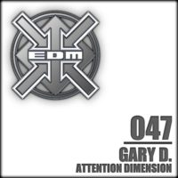 Gary D. - Attention Dimension