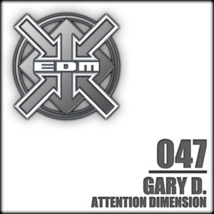 Gary D. – Attention Dimension
