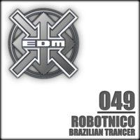 Robotnico - Brazilian Trancer
