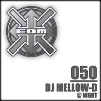 DJ Mellow-D - @ Night