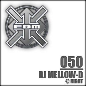 DJ Mellow-D – @ Night