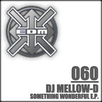 DJ Mellow-D - Something wonderful E.P.