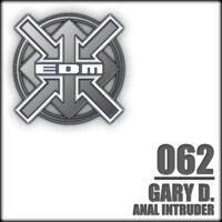 Gary D. - Anal Intruder