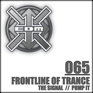 Frontline of Trance – The Signal / Pump it