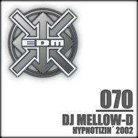 DJ Mellow-D - Hypnotizin´ 2002