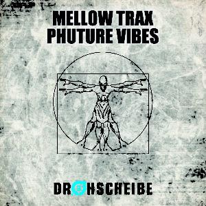 Mellow Trax – Phuture Vibes