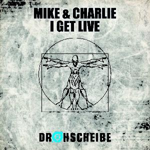 Mike & Charlie – I get live