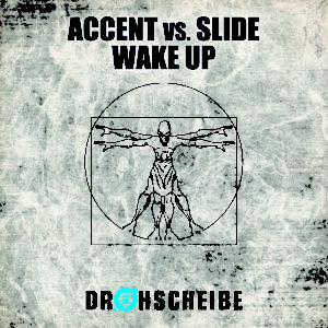 Accent vs. Slide – Wake up