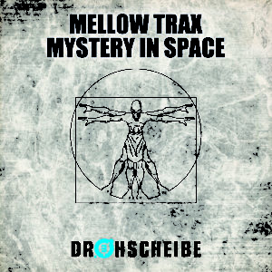 Mellow Trax – Mystery in space