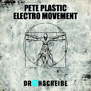 Pete Plastic – Electro Movement