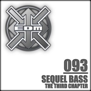 Sequel Bass – The Third Chapter