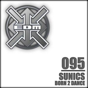 Sunics – Born 2 dance