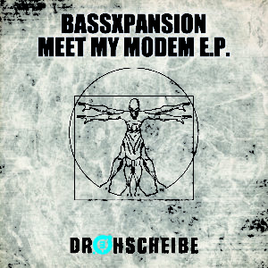 BassXpansion – Meet My Modem E.P.